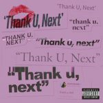 Ariana Grande – Thank U, Next