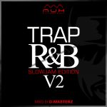 Trap R&B – 2019 ft. Ne-yo, Chris Brown, Ella Mai, Eric Bellinger, Khalid & Tink
