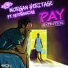 57. Pay Attention (feat. Patoranking) – Morgan Heritage