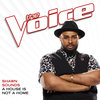 53. A House Is Not A Home (The Voice Performance) – Shawn Sounds