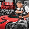 89. Forever (Main Version) – Chris Brown